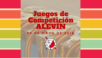 Juegos de competición Alevín, Mayo 2018